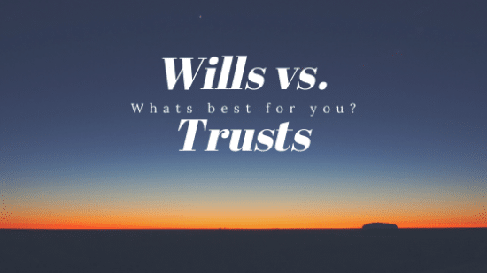 Will vs Trust
