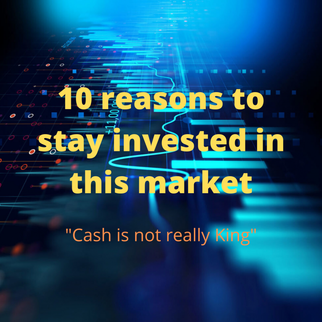 10-reasons-to-stay-invested-in-this-market